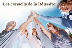CONSEILS REUSSITE