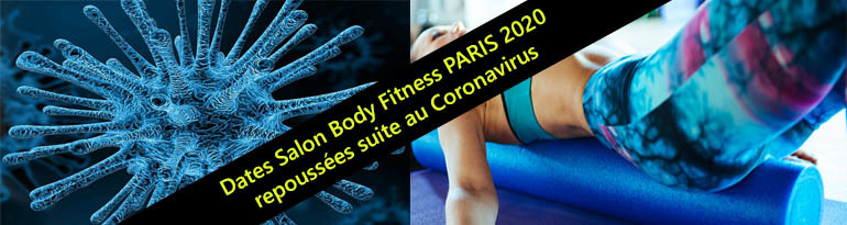 Salon Body Fitness Paris 2020 repoussé suite au coronavirus
